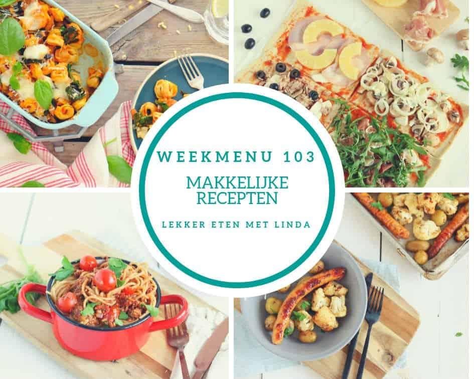 Weekmenu 103 met een vis recept, comfort food uit de oven, plaatpizza en een heerlijke zelfgemaakte vegetarische pastasaus.