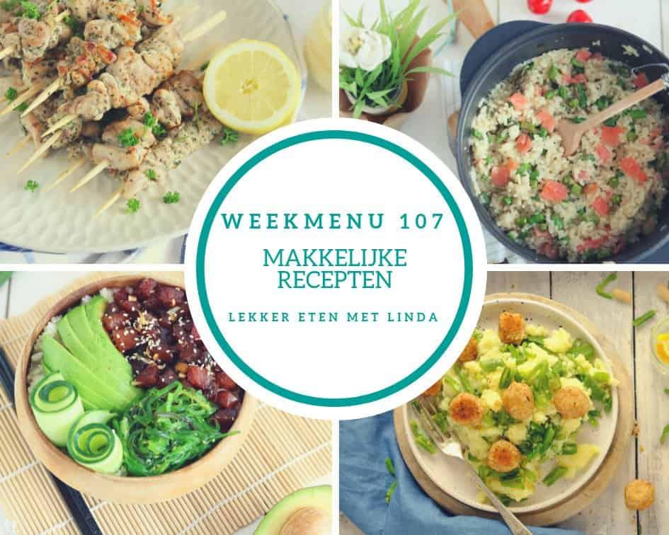 Weekmenu 107 met makkelijke recepten geschikt voor het hele gezin van een snijbonen stamppot, poke bowl, Griekse kipspiesje en risotto met zalm.
