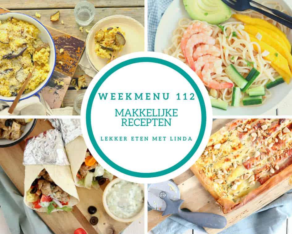 Weekmenu 112 met makkelijke maaltijden voor het hele gezin. Deze week genieten jullie kip gyros, mac & cheese, een noedelsalade en een ovenschotel.