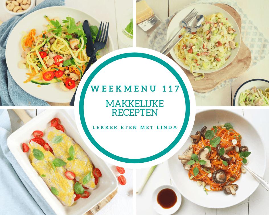 Weekmenu 117 met makkelijke recepten voor het hele gezin. Van tagliatelle met roomsaus, thaise kip, vis uit de oven tot biefstuk spiesjes.