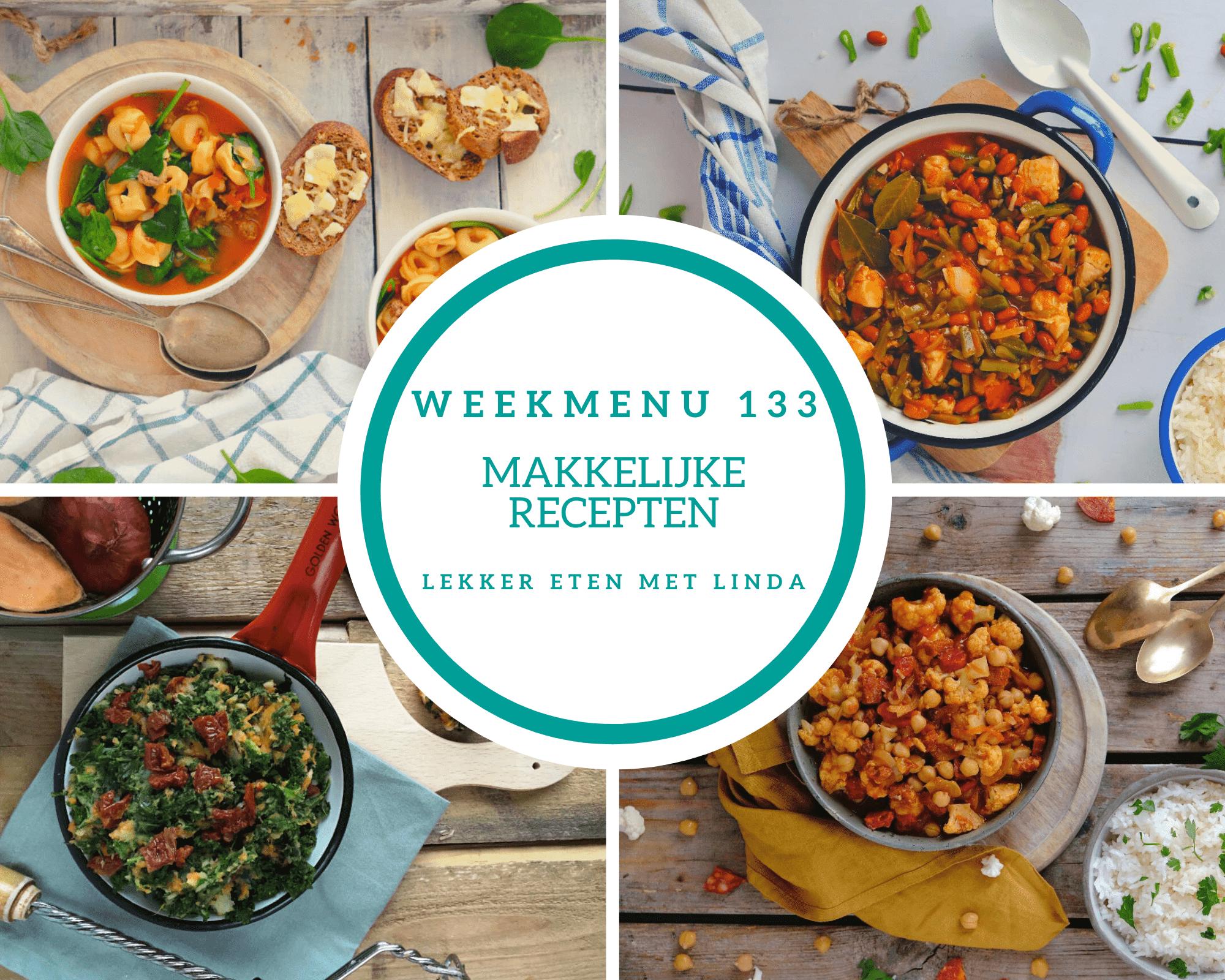 Weekmenu 133 makkelijke recepten