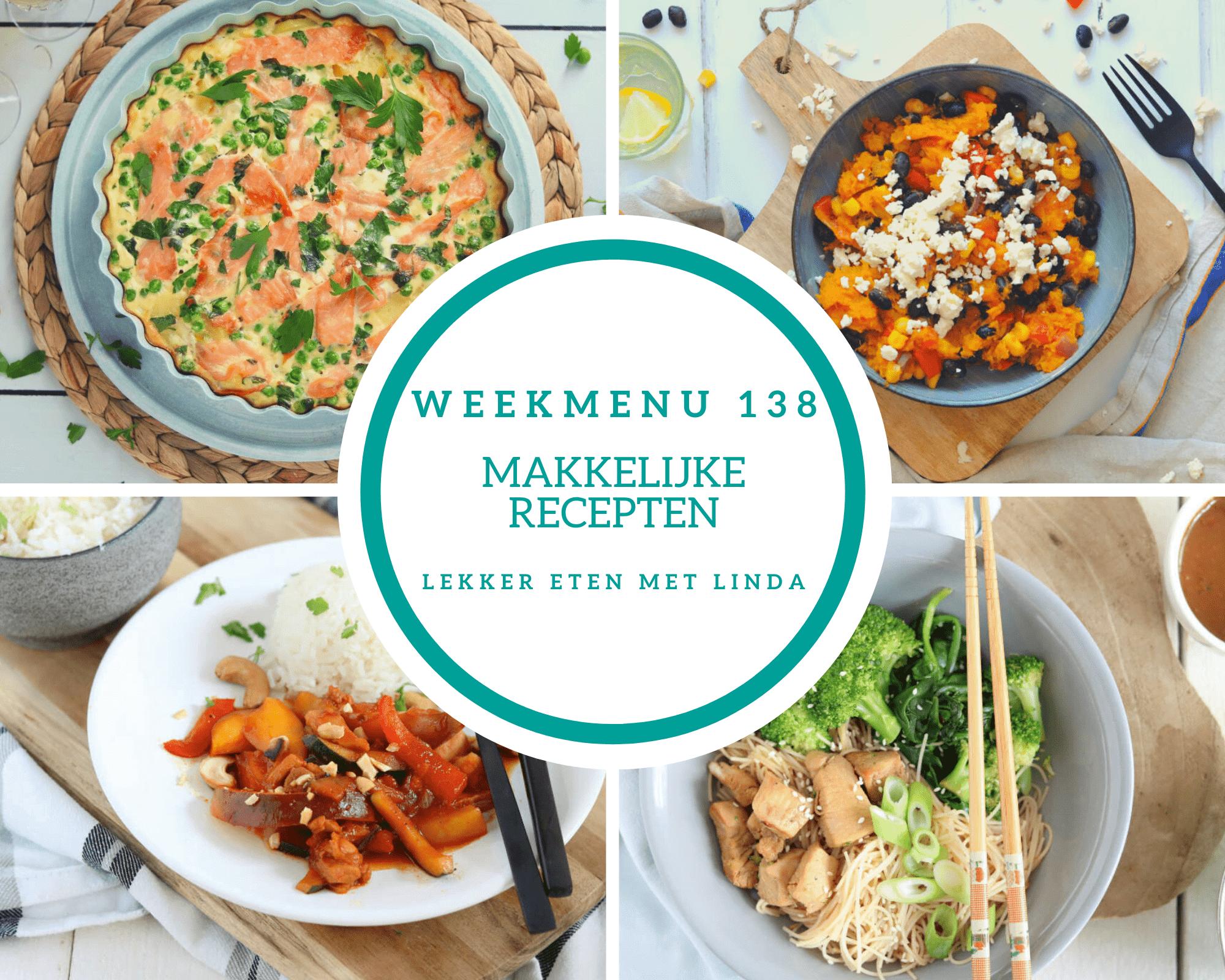 Weekmenu 138 met makkelijke recepten geschikt voor het hele gezin
