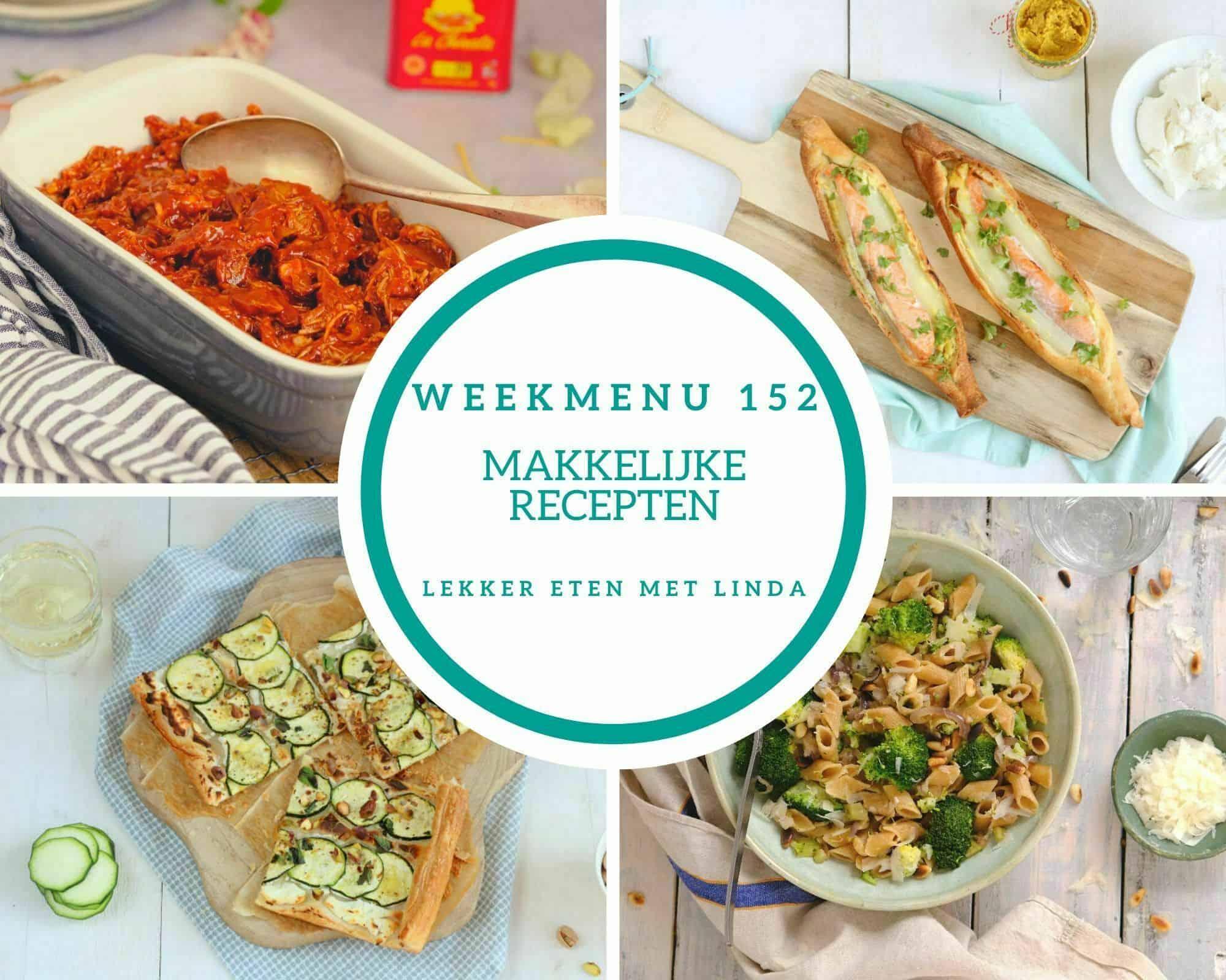 Weekmenu 152 makkelijke recepten